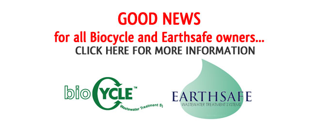 Good News for Biocycle and Earthsafe Septic System owners!m-owners